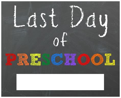 last day of preschool printable free last day of school printable chalkboard signs 802