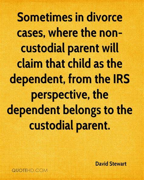 custodial parent david stewart divorce quotes quotehd
