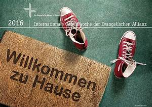 Zu Hause Zuhause : willkommen zu hause allianzgebetswoche 2016 christliche hochschulgruppe smd mannheim ~ Markanthonyermac.com Haus und Dekorationen