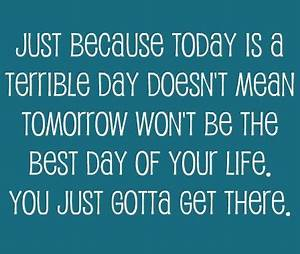 Hope Your Day Gets Better Quotes. QuotesGram