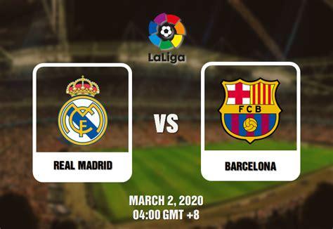 Real Madrid vs Barcelona Prediction - 02/03/20 - El Clasico!