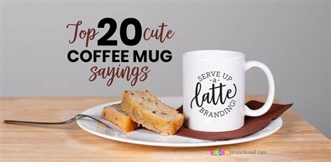 Hot promotions in trendy coffee cup on aliexpress: Top 20 Cute Coffee Mug Sayings for Custom Mugs | Totally Inspired