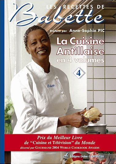 cuisine antillaise babette 17 best images about les livres de babette on