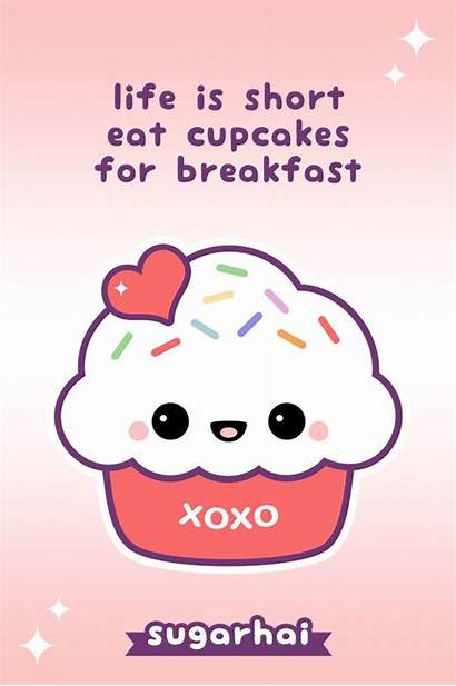Quotes Cupcake Kawaii Sugarhai Cupcakes Sayings Super