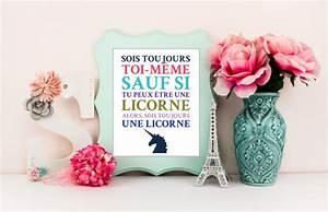 Decoration Licorne Chambre : sois toujours toi m me sauf si tu peux tre une licorne ~ Teatrodelosmanantiales.com Idées de Décoration
