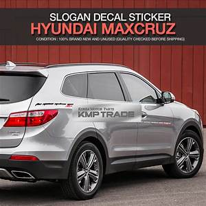 Hyundai Grand Santa Fe 2018 : maxcruze logo slogan decal sticker cover for hyundai 2014 ~ Kayakingforconservation.com Haus und Dekorationen