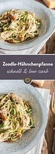 Schnelle Low Carb Gerichte : schnelle low carb pasta cremige zoodle h hnchen pfanne rezept gerichte pinterest ~ Frokenaadalensverden.com Haus und Dekorationen