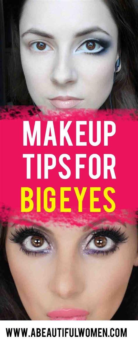 makeup tips  big eyes big eyes makeup bigger eyes eye makeup techniques