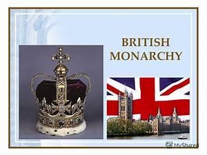 "Презентация на тему: ""BRITISH MONARCHY. DIRECT MEANING OF ..."