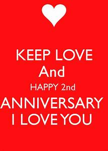 KEEP LOVE And HAPPY 2nd ANNIVERSARY I LOVE YOU Poster ...