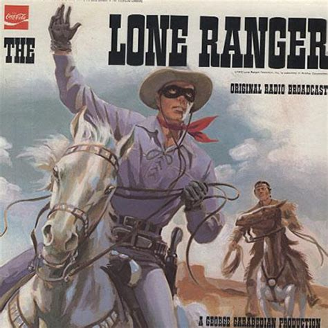The Lone Ranger Original by Original Radio Broadcast The Lone Ranger