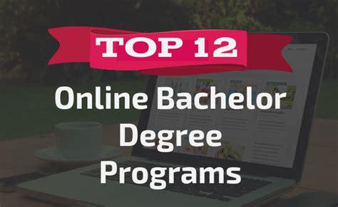 Bachelors Program by Top 12 Bachelor Degree Programs Bachelors Degree
