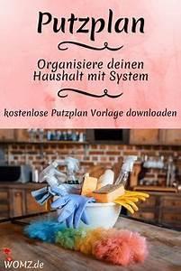 Putzen Mit System : putzplan den haushalt mit system orga ni sie ren tipps und tricks haushalt organisieren ~ Orissabook.com Haus und Dekorationen