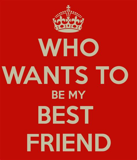 Who Wants To Be My Best Friend Poster  Johnny  Keep Calm