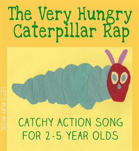 hungry caterpillar rap hungry caterpillar songs and books 847 | ecc4f072ceb02ab112c3e9f747b57e4b