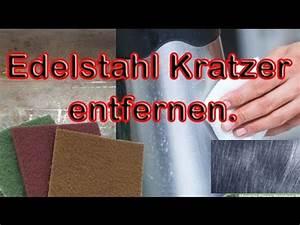 Kratzer Aus Glasscheibe Entfernen : edelstahl kratzer entfernen youtube ~ Watch28wear.com Haus und Dekorationen