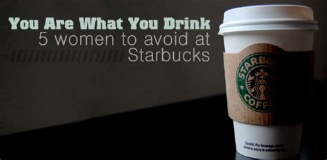 drink  women  avoid  starbucks