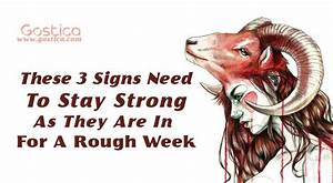 These 3 Signs Need To Stay Strong As They Are In For A