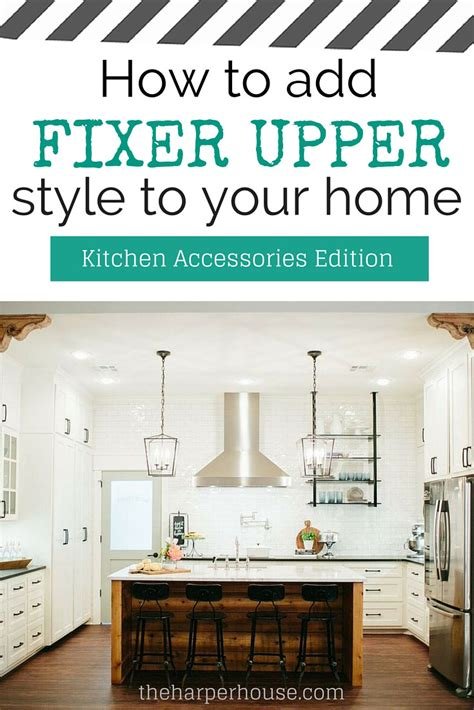 how to add quot fixer upper quot style to your home kitchens part 1 the harper house