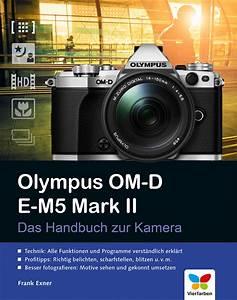 Olympus Om D E M5 Manual Pdf  U0026gt  Heavenlybells Org