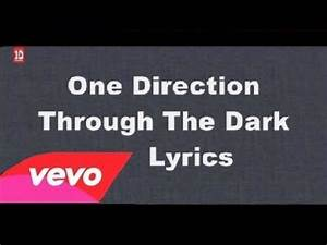 One Direction - Through the Dark | Infinite Playlist ...