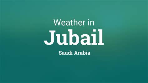 weather  jubail saudi arabia