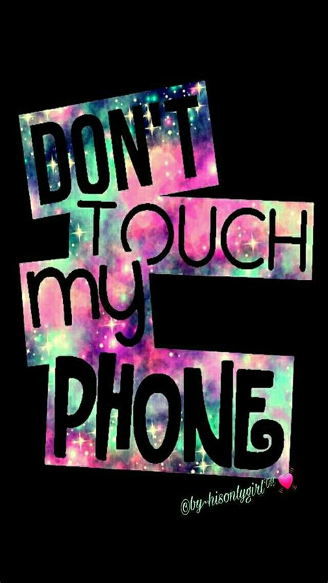 Android Lock Screen Wallpaper Dont Touch My Phone Wallpaper by Don T Touch My Phone Galaxy Iphone Android Wallpaper I