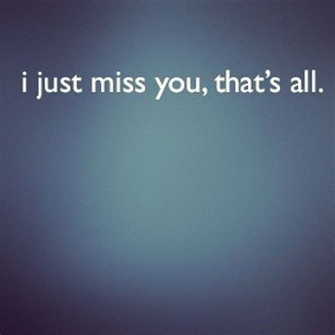 just miss ultramatte i just miss you quotes quotesgram