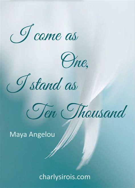 stand  ten thousand maya angelou