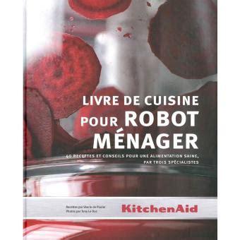 fnac livre de cuisine le livre de cuisine pour ménager broché veerle de pooter tony leduc achat livre