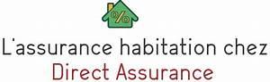 Assurance Direct Auto : assurance habitation chez direct assurances avantages et contacts ~ Medecine-chirurgie-esthetiques.com Avis de Voitures
