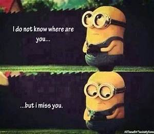Minion- I miss you | Words, Sayings, and Phrases | Pinterest