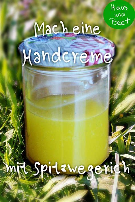 handcreme selber machen kokosöl handcreme selber machen rezept mit einem heilkraut der wiese haus und beet