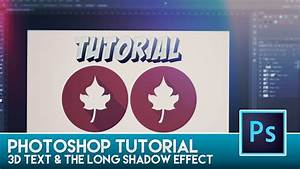 Photoshop Tutorial - 3D Text & The Long Shadow Effect ...