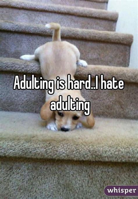 Adulting Memes - 5 reasons adulting sucks