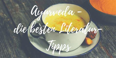 Lesetipps Die Besten Ayurveda Bücher