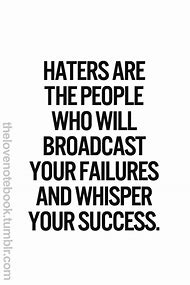 Best Haters Quotes Ideas And Images On Bing Find What Youll Love