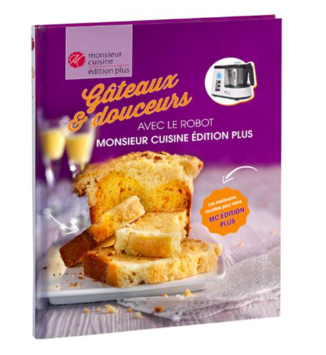 cuisine lidl livre gateaux et douceur monsieur cuisine lidl pdf