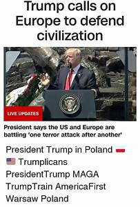 Trump Calls on Europe to Defend Civilization LIVE UPDATES ...
