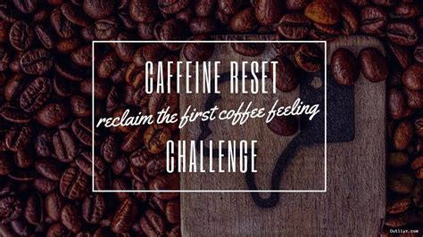 Take it step by step: Painless 10-Day Caffeine Tolerance Reset (2021 Guide & Hacks)