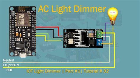 nodemcu ac light dimmer part  tutorial  youtube