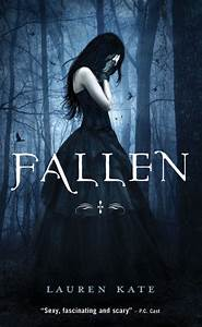 Fallen by Lauren Kate | Gripped into Books