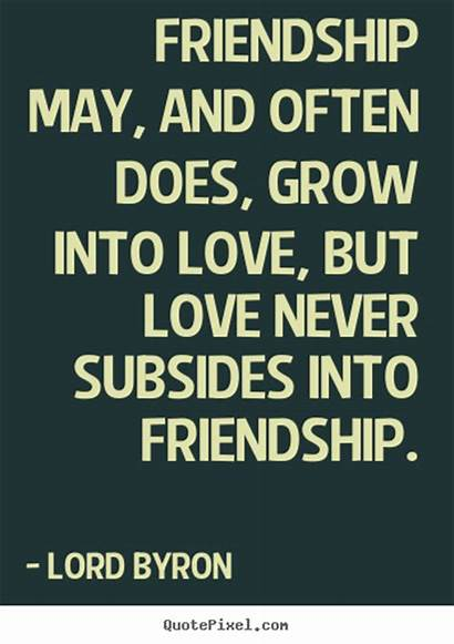 Friendship Quotes Quote Into Grow Often Does