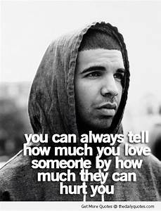 famous quotes by famous people | drake-quotes-love-hurt ...
