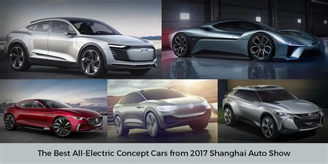 Best All Electric Cars by Concept Cars From Shanghai Auto Show Sell Car Get