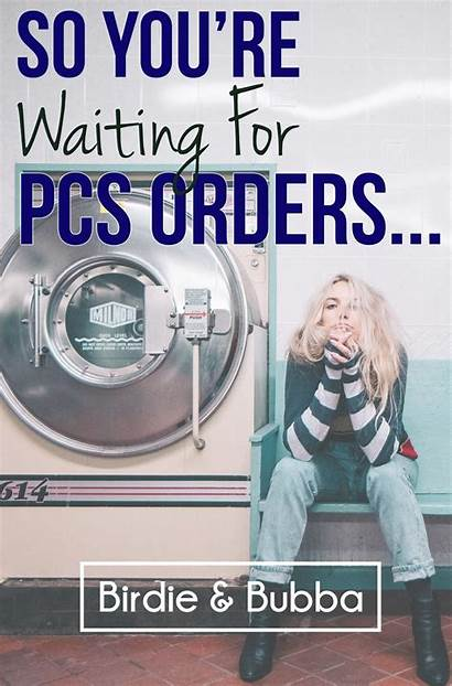 Pcs Orders Waiting Want Re Military Accepting