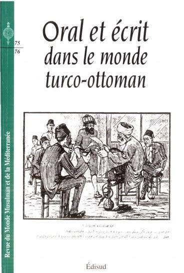La Fin De L Empire Ottoman by Lire Et 233 Crire 224 La Fin De L Empire Ottoman Quelques
