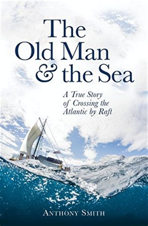 man   sea  true story  crossing