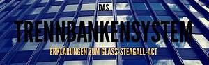 Auswirkungen Einer Deflation : glass steagall act trennbankensystem geldsystem ~ Lizthompson.info Haus und Dekorationen