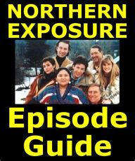 northern exposure wowwiki your guide northern exposure episode guide details all 110 episodes